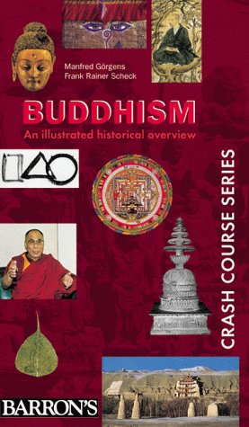 9780764109102: Buddhism: An Illustrated Historical Overview (Crash Course Series)