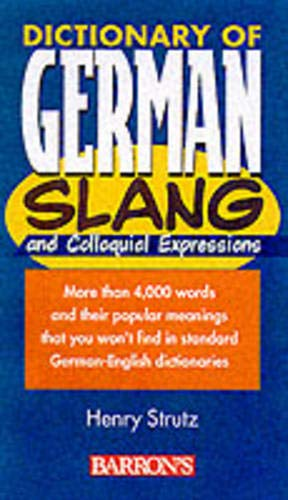 9780764109669: Dictionary of German Slang and Colloquial Expressions (Barron's)