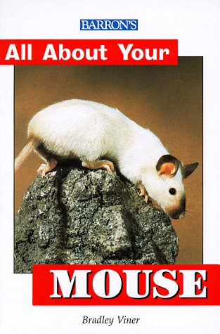 9780764110092: All About Your Mouse (All About YourÂ...Series)
