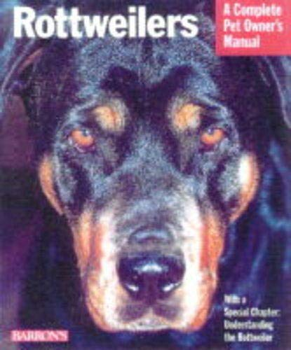 9780764110337: Rottweilers (Complete Pet Owner's Manuals)