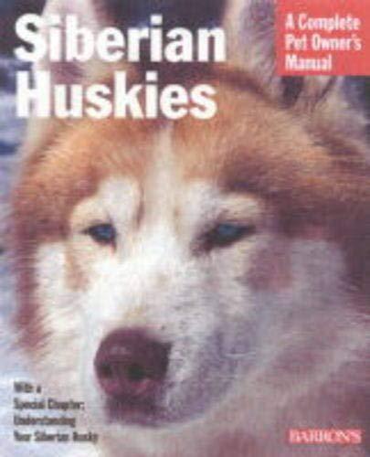 9780764110412 Siberian Huskies A Complete Pet Owner S Manual