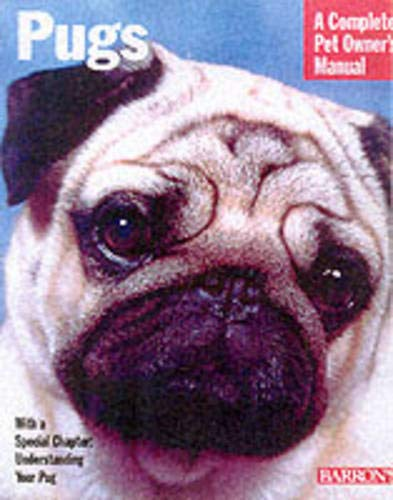 9780764110450: Pugs (Complete Pet Owner's Manuals)
