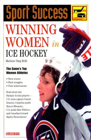 9780764111150: Winning Women in Ice Hockey (Sport Success)