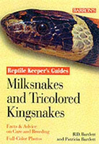 9780764111280: Milksnakes and Tricolored Kingsnakes (Reptile and Amphibian Keeper's Guide)