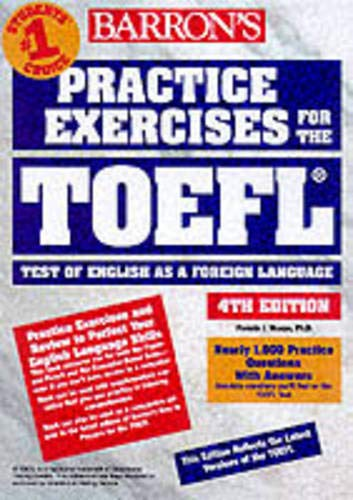 9780764111563: Practice Exercises for the TOEFL Test (4th ed)