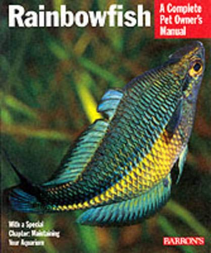 Rainbow Fish (Complete Pet Owner's Manuals) - Schmida, Gunther