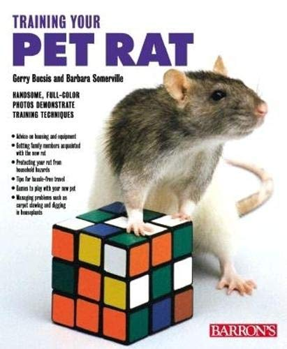 9780764112089: Training Your Pet Rat (Training Your Pet Series)