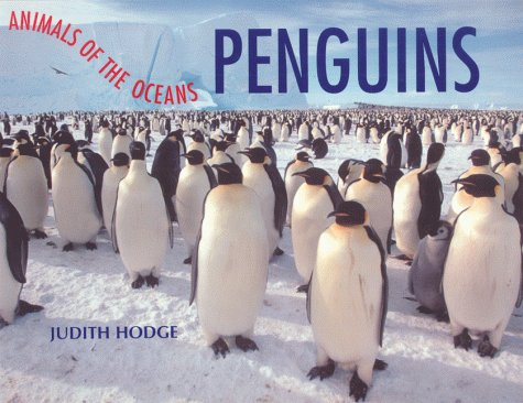 Penguins (Animals of the Oceans): Hodge, Judith