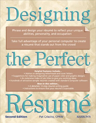 9780764112683: Designing the Perfect Resume