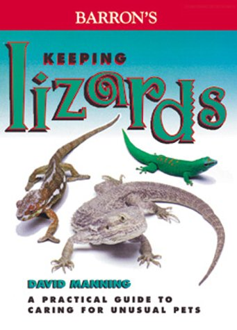 9780764112812: Keeping Lizards (Unusual Pets)