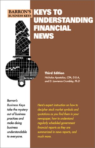 9780764113086: Keys to Understanding the Financial News (Barron's Business Keys)