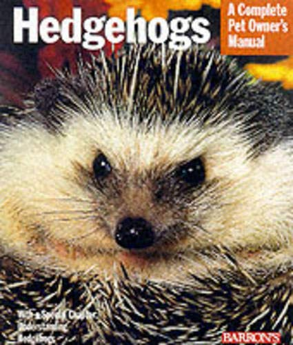 9780764113253: Hedgehogs (A Complete Pet Owner's Manual)