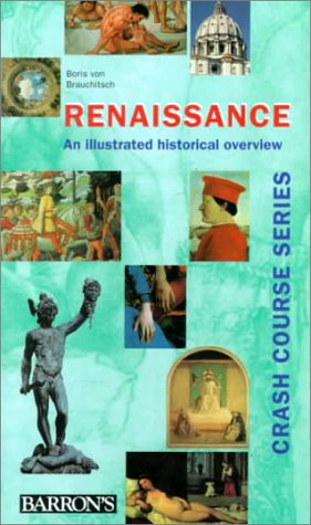 Renaissance: An Illustrated Historical Overview