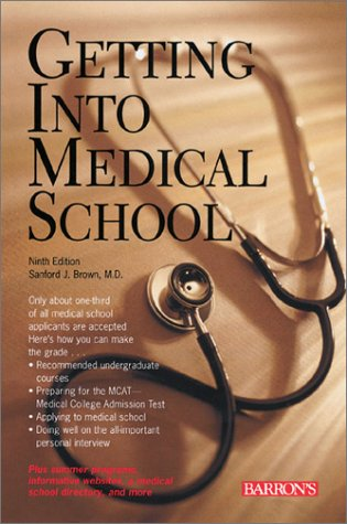 9780764113444: Getting Into Medical School