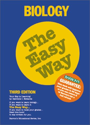 9780764113581: Biology the Easy Way (Easy Way Series)