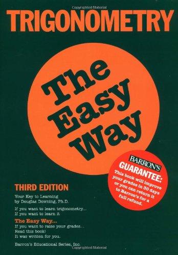 9780764113604: Trigonometry the Easy Way (Easy Way Series)