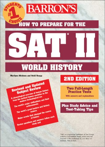 9780764113857: How to Prepare for the SAT II World History (BARRON'S HOW TO PREPARE FOR THE SAT II WORLD HISTORY)
