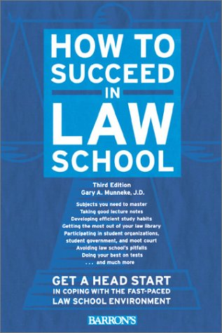 9780764113871: How to Succeed in Law School