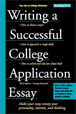 9780764114274: Writing a Successful College Application Essay