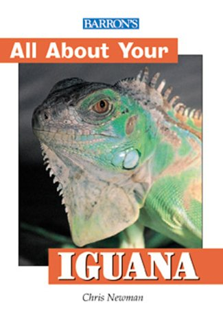 9780764114922: All About Your Iguana (All About YourÂ...Series)