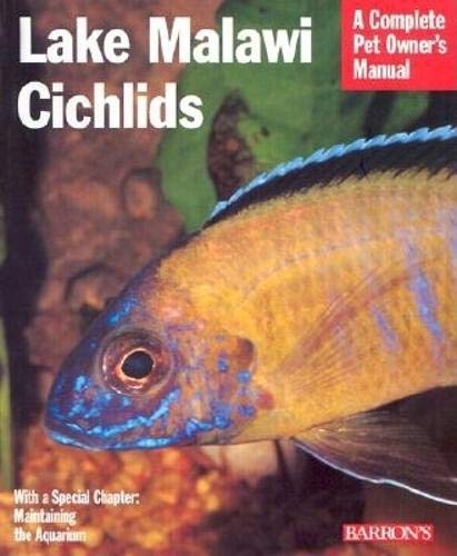 9780764115257: Lake Malawi Cichlids (Pet Owner's Manual)