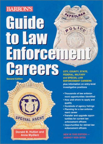 9780764115516: Guide to Law Enforcement Careers (Barron's Guide to Law Enforcement Careers)
