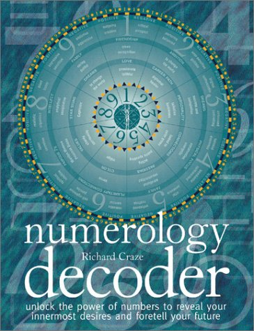 9780764115974: Numerology Decoder: Unlock the Power of Numbers to Reveal Your Innermost Desires an D Foretell Your Future