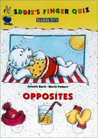 9780764116032: Opposites (Eddie's Finger Quiz Books)