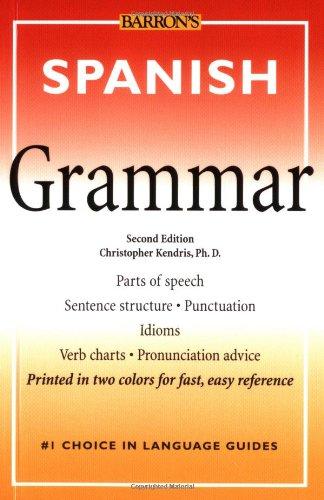 9780764116155: Spanish Grammar (Barron's Grammar Series)