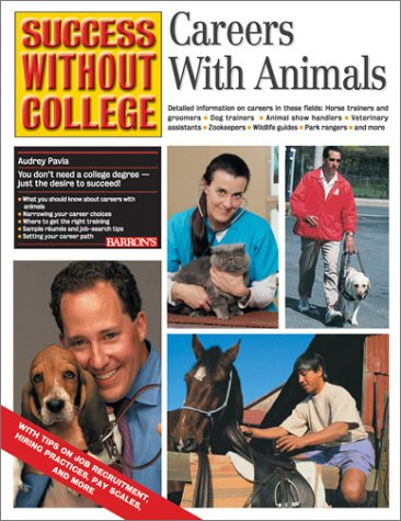 9780764116216: Careers with Animals (Success Without College Series)