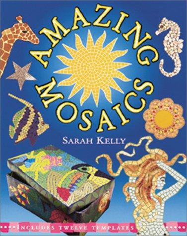9780764116230: Amazing Mosaics