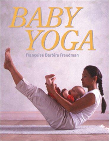 9780764116285: Baby Yoga