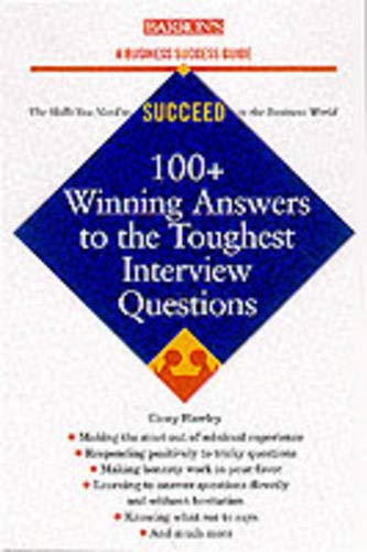 9780764116445: 100+ Winning Answers to the Toughest Interview Questions