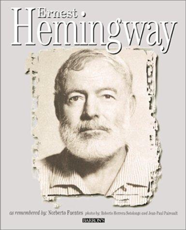 9780764116469: Ernest Hemingway: Rediscovered