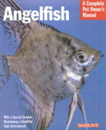 9780764116612: Angelfish (Complete Pet Owner's Manuals)
