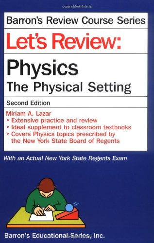 9780764117343: Let's Review Physics-The Physical Setting (Let's Review Series)
