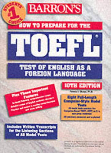 9780764117664: How to prepare for the TOEFL 10th edition livre seul (Barron's students' choice)
