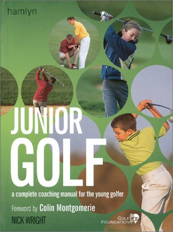9780764117749: Junior Golf: A Complete Coaching Manual for the Young Golfer
