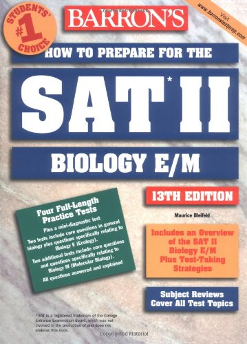 9780764117886: How to Prepare for the SAT II Biology E/M (Barron's How to Prepare for the Sat II Biology E/M)