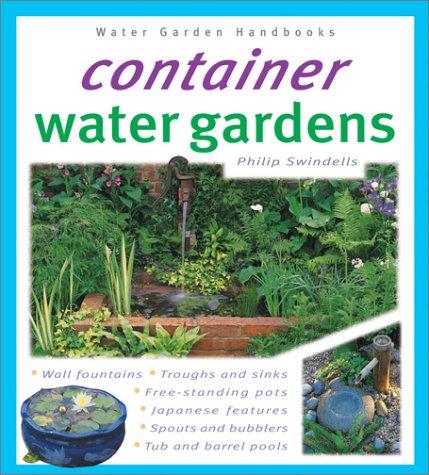 9780764118425: Container Water Gardens (Water Garden Handbooks)