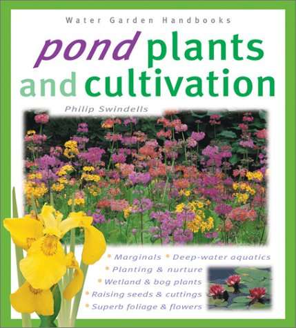 9780764118432: Pond Plants and Cultivation (Water Garden Handbooks)