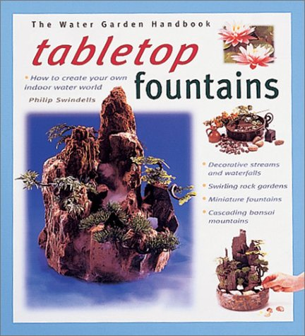 9780764118449: Tabletop Fountains (Water Garden Handbooks)