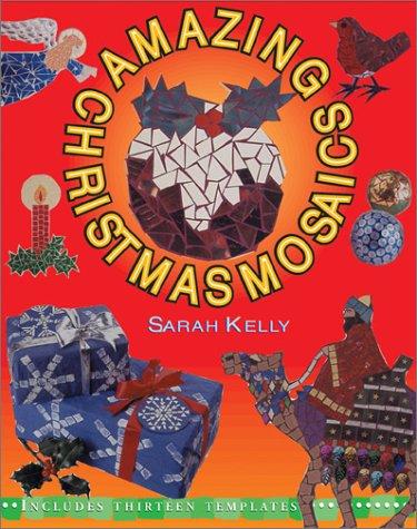 9780764118975: Amazing Christmas Mosaics