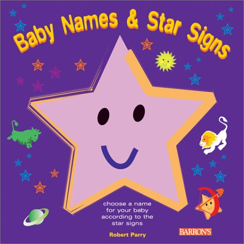9780764119149: Baby Names and Star Signs