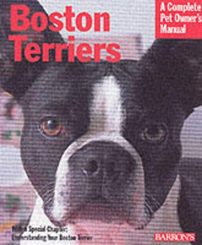 9780764119170: Boston Terriers (Complete Pet Owner's Manual)