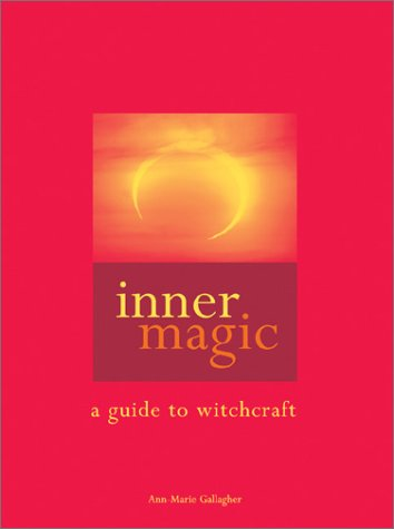 9780764119194: Inner Magic: A Guide to Witchcraft