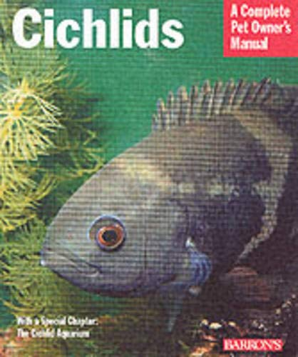 9780764119569: Cichlids: Everything About Purchase, Care, Nutrition, Reproduction, and Behavior