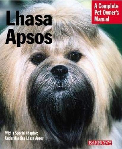 9780764119583: Lhasa Apsos: Everything about Purchase, Care, Nutrition, Behavior, and Training (Pet Owner's Manual)