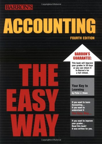 Accounting the Easy Way (Easy Way Series) (0764119761) by Eisen, Peter J.
