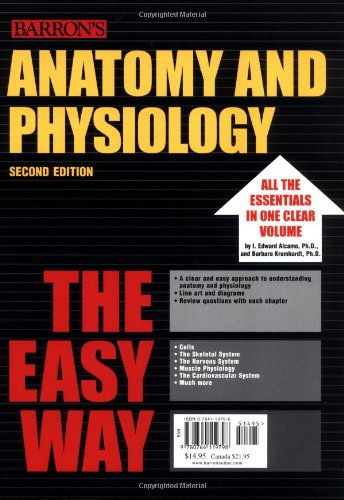 9780764119798: Anatomy and Physiology the Easy Way (Easy Way Series)